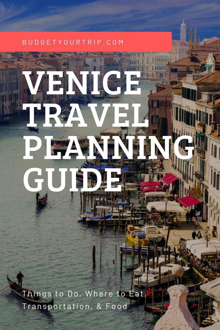 The Ultimate Travel Planning Guide to Venice | Budget Your Trip