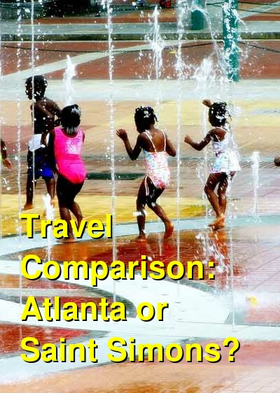 Atlanta vs. Saint Simons Travel Comparison