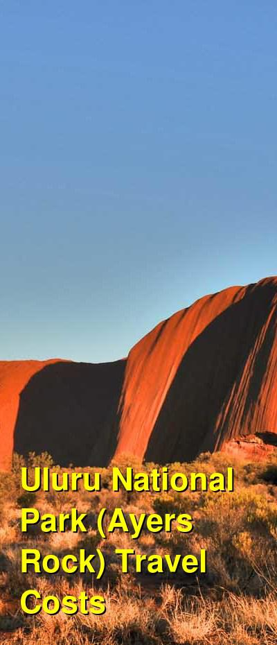 Uluru National Park (Ayers Rock) Travel Cost - Average Price of a Vacation to Uluru National Park (Ayers Rock): Food & Meal Budget, Daily & Weekly Expenses | BudgetYourTrip.com