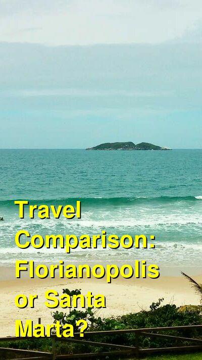 Florianopolis vs. Santa Marta Travel Comparison