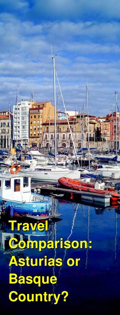 Asturias vs. Basque Country Travel Comparison