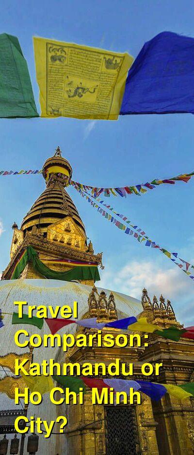 Kathmandu vs. Ho Chi Minh City Travel Comparison