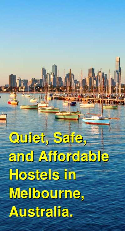 Quiet, Safe, and Affordable Hostels in Melbourne, Australia. | Budget Your Trip