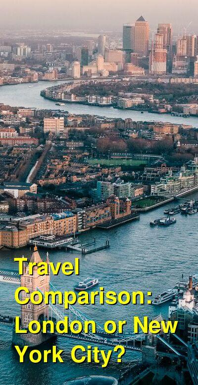 London vs. New York City Travel Comparison