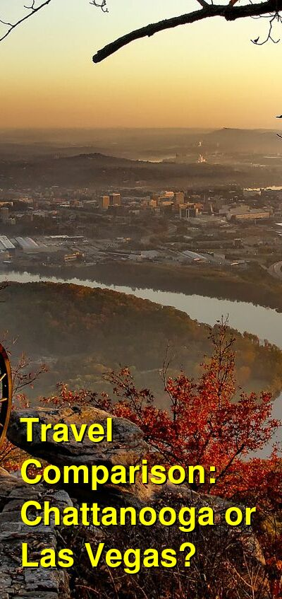 Chattanooga vs. Las Vegas Travel Comparison