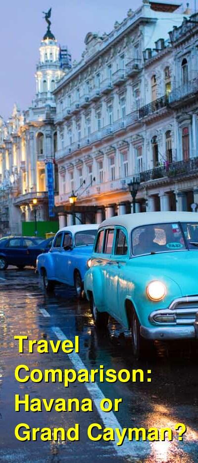 Havana vs. Grand Cayman Travel Comparison