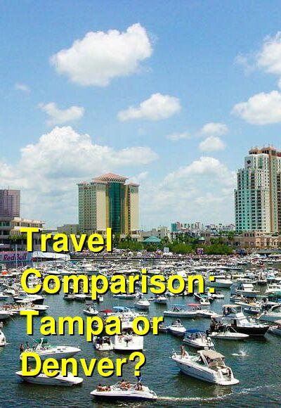 Tampa vs. Denver Travel Comparison