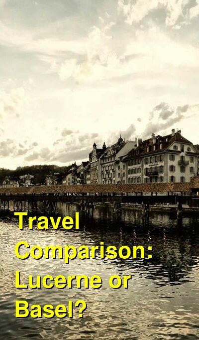Lucerne vs. Basel Travel Comparison