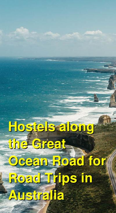 Hostels along the Great Ocean Road for Road Trips in Australia | Budget Your Trip