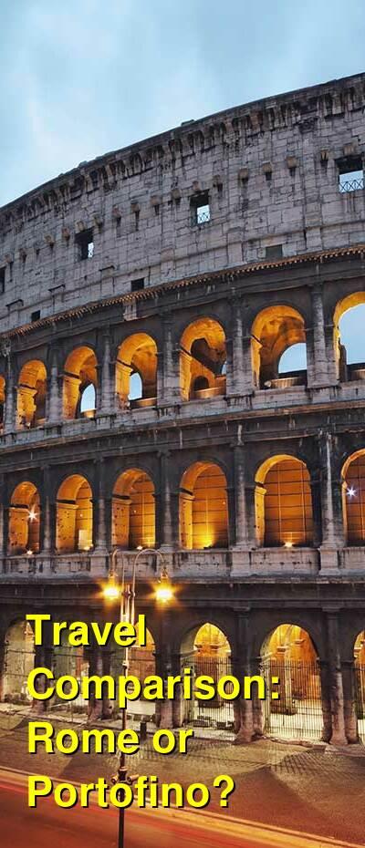 Rome vs. Portofino Travel Comparison