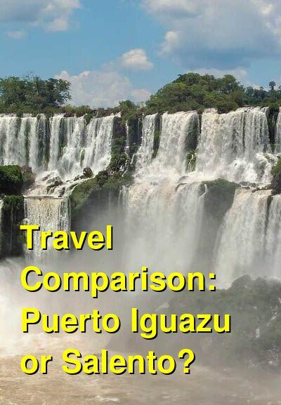 Puerto Iguazu vs. Salento Travel Comparison