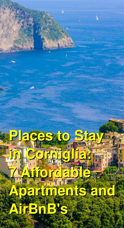 Places to Stay in Corniglia: 7 Affordable Apartments and AirBnB's | Budget Your Trip