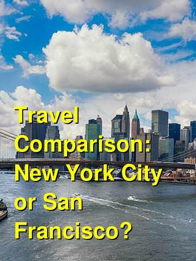 New York City vs. San Francisco Travel Comparison