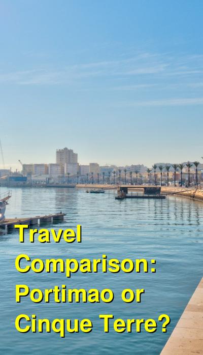 Portimao vs. Cinque Terre Travel Comparison