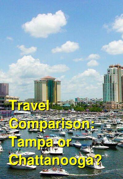 Tampa vs. Chattanooga Travel Comparison