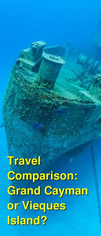 Grand Cayman vs. Vieques Island Travel Comparison