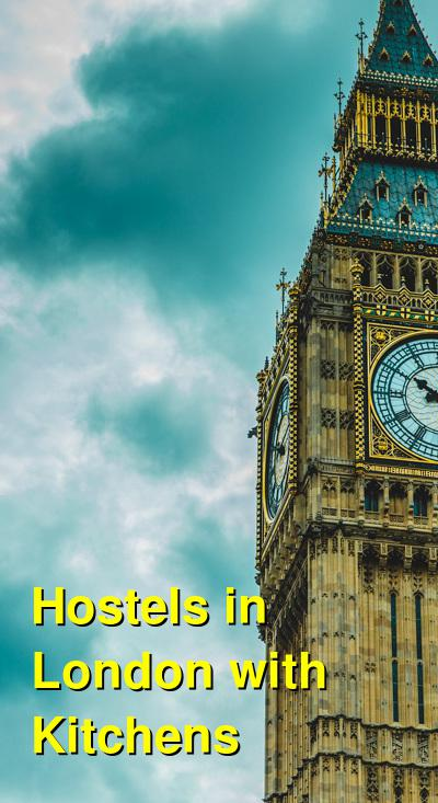 Hostels in London with Kitchens | Budget Your Trip