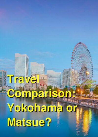 Yokohama vs. Matsue Travel Comparison