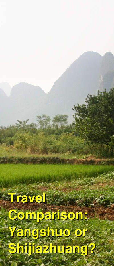 Yangshuo vs. Shijiazhuang Travel Comparison