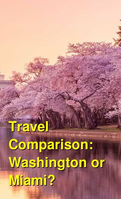 Washington vs. Miami Travel Comparison