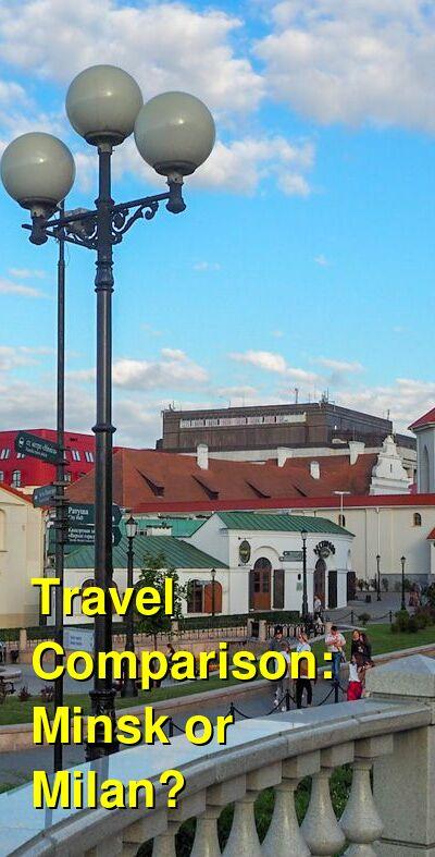 Minsk vs. Milan Travel Comparison