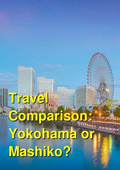 Yokohama vs. Mashiko Travel Comparison