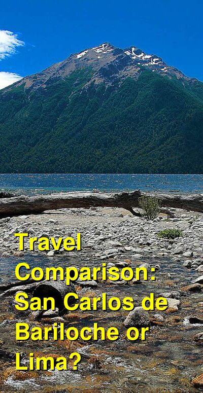 San Carlos de Bariloche vs. Lima Travel Comparison