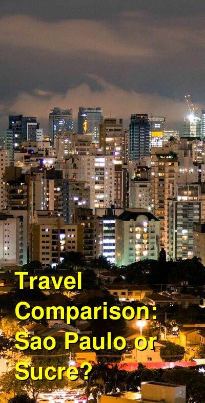 Sao Paulo vs. Sucre Travel Comparison