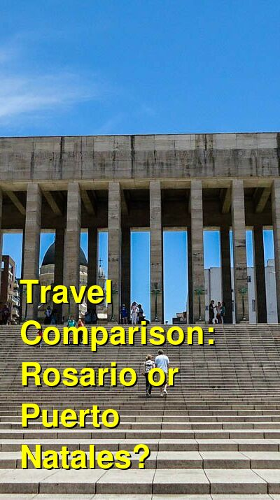 Rosario vs. Puerto Natales Travel Comparison