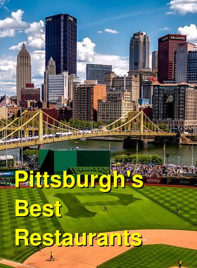 Pittsburgh Restaurant & Foodie Guide | Budget Your Trip