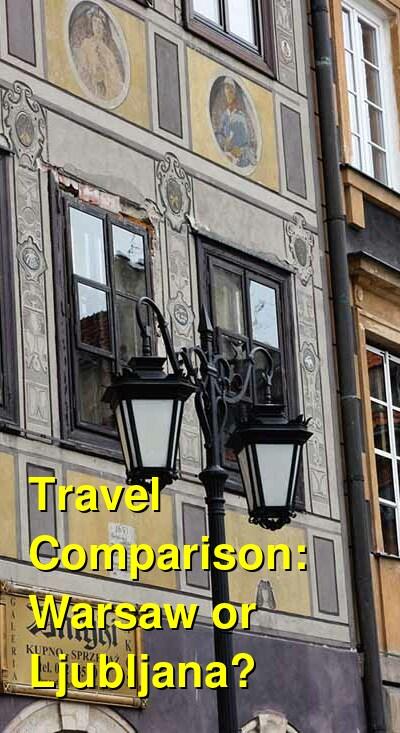 Warsaw vs. Ljubljana Travel Comparison