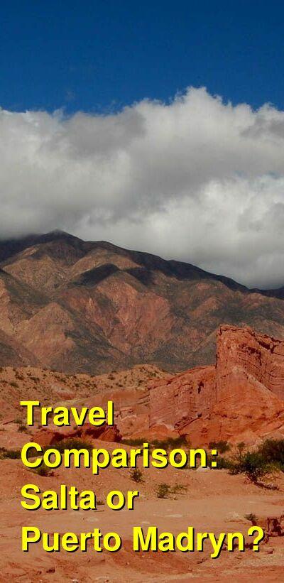 Salta vs. Puerto Madryn Travel Comparison
