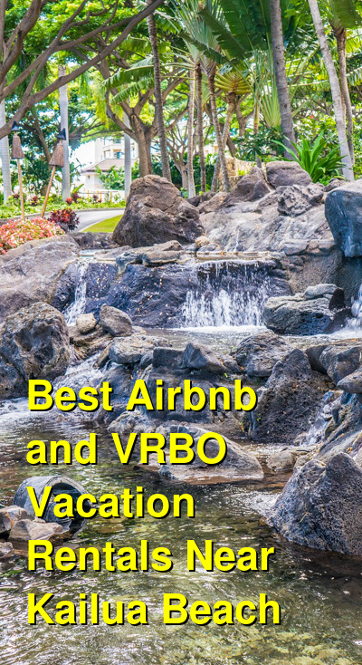 Best Airbnb and VRBO Vacation Rentals Near Kailua Beach | Budget Your Trip