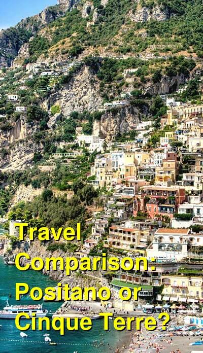 Positano vs. Cinque Terre Travel Comparison