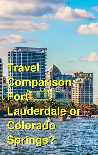 Fort Lauderdale vs. Colorado Springs Travel Comparison