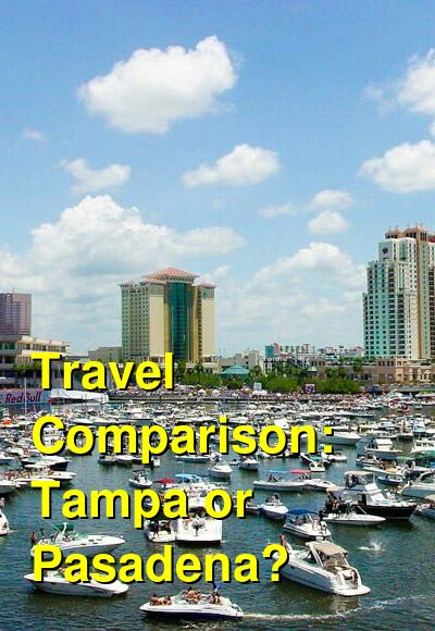 Tampa vs. Pasadena Travel Comparison