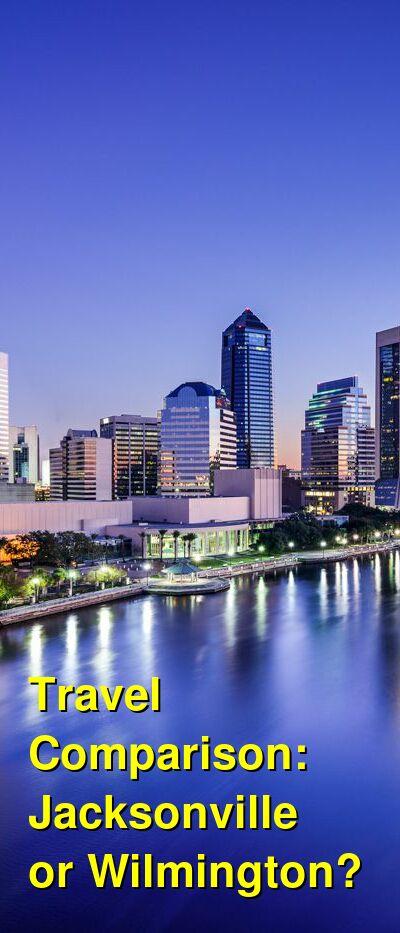 Jacksonville vs. Wilmington Travel Comparison