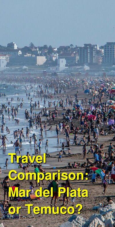 Mar del Plata vs. Temuco Travel Comparison