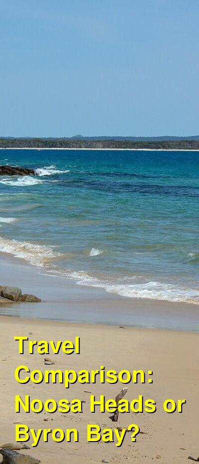 Noosa Heads vs. Byron Bay Travel Comparison