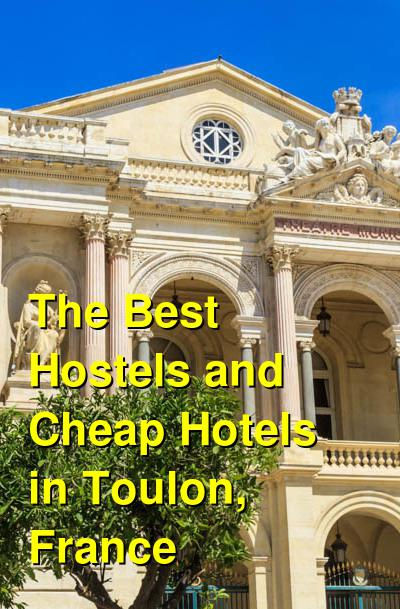 The Best Hostels and Cheap Hotels in Toulon, France | Budget Your Trip