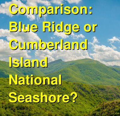 Blue Ridge vs. Cumberland Island National Seashore Travel Comparison