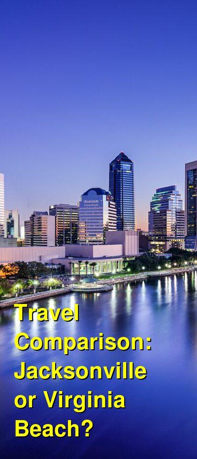 Jacksonville vs. Virginia Beach Travel Comparison