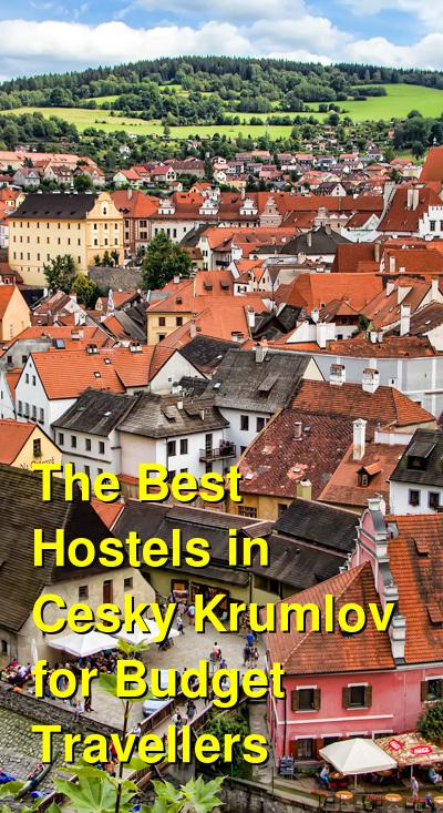 The Best Hostels in Cesky Krumlov for Budget Travellers   Budget Your Trip