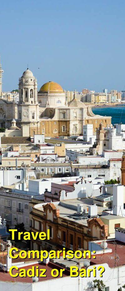 Cadiz vs. Bari Travel Comparison