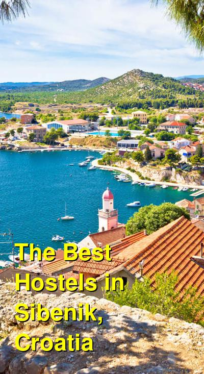 The Best Hostels in Sibenik, Croatia | Budget Your Trip