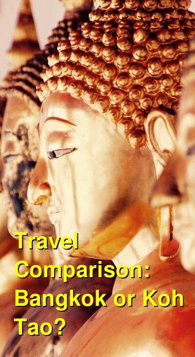 Bangkok vs. Koh Tao Travel Comparison