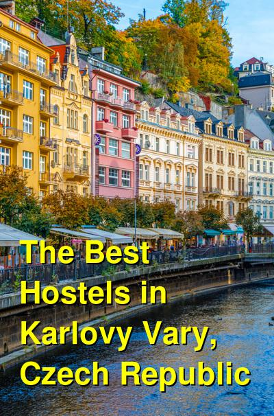 The Best Hostels in Karlovy Vary, Czech Republic | Budget Your Trip