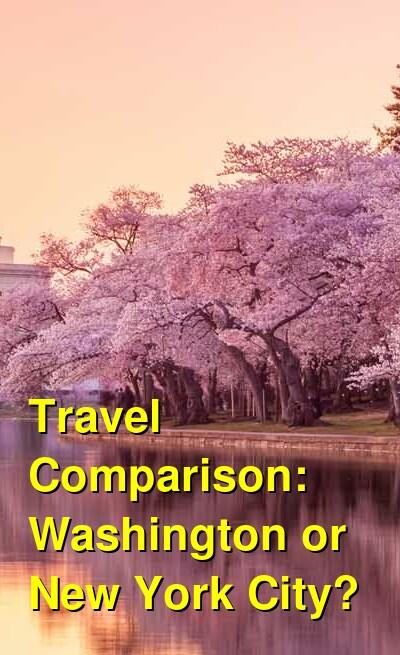 Washington vs. New York City Travel Comparison