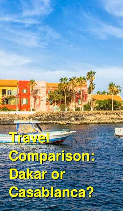 Dakar vs. Casablanca Travel Comparison