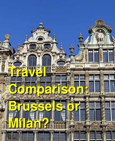 Brussels vs. Milan Travel Comparison